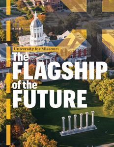 University of Missouri: The Flagship of the Future