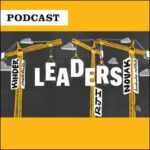Inside Mizzou podcast: illustration of construction cranes lifting letters that spell out the word Leaders